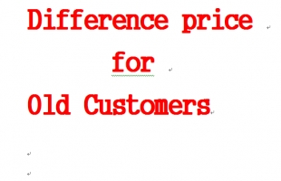 Special Difference price for old Customers